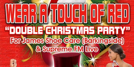 WEAR A TOUCH OF RED (DOUBLE CHRISTMAS PARTY) tickets
