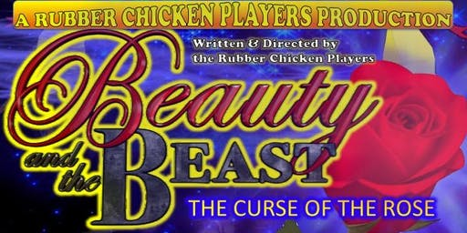 Rubber chickens panto - Beauty and the beast