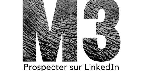M3 - Formation Trouver de nouveaux clients sur LinkedIn billets