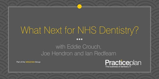 What Next for NHS Dentistry? - Nottingham