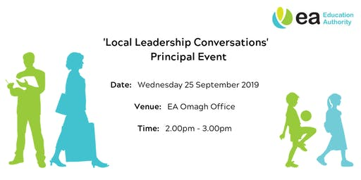Principals - Local Leadership Conversations Event - Omagh