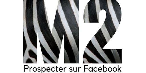 M2 - Formation Utiliser Facebook pour être visible & prospecter
