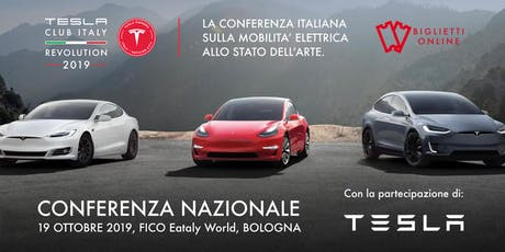 Conferenza Tesla Club Italy Revolution 2019 biglietti