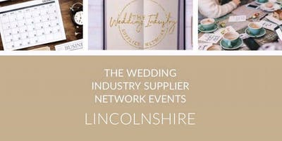 The Wedding Industry Supplier Networking Events Lincolnshire