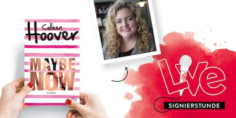 SIGNIERSTUNDE: Colleen Hoover Tickets