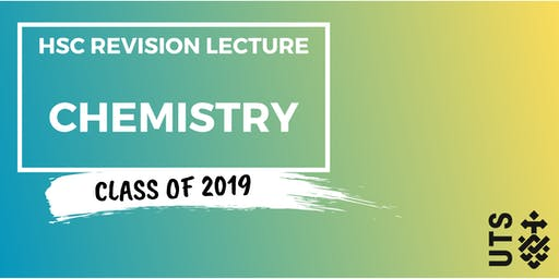 Chemistry - HSC Revision Lecture (UTS)