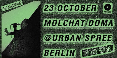 Molchat Doma | Detriti Records • Urban Spree Tickets