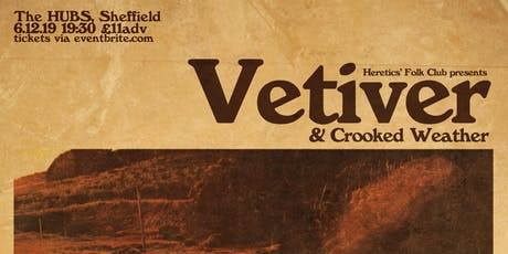 Vetiver + Crooked Weather tickets