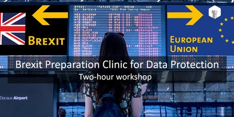 Brexit Preparation Clinic for Data Protection (Session 1) tickets