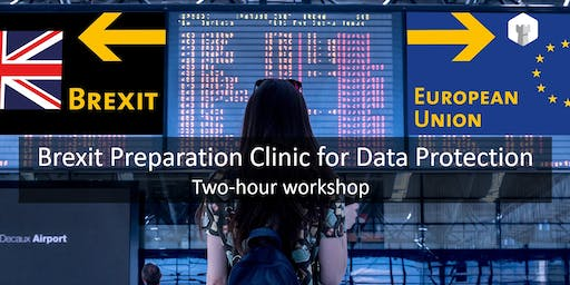 Brexit Preparation Clinic for Data Protection (Session 2)