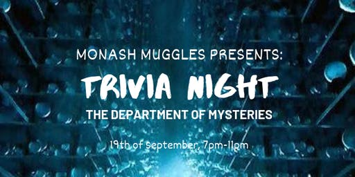 Monash Muggles: Trivia Night 2019 - The Department of Mysteries