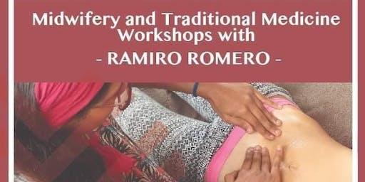 Midwifery & Traditional Medicine Workshops with Ramiro Romero