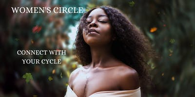 Women's Circle: Connect With Your Cycle