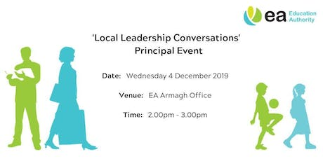Principals - Local Leadership Conversations Event - Armagh tickets