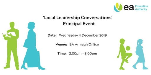 Principals - Local Leadership Conversations Event - Armagh