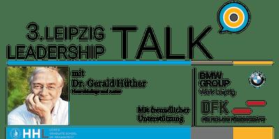"""3. Leipzig Leadership Talk - """"Was wir sein können - Führen in Gemeinschaft"""""""