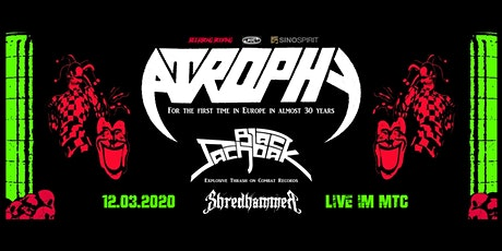 Atrophy | Back Sachbak | Shredhammer LIVE in Köln Tickets