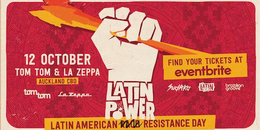Latin Power Festival - Latin America Resistance Day