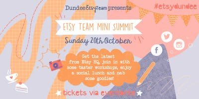 Dundee Etsy Team Mini Summit 2019