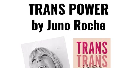 Author talk: Trans Power by Juno Roche tickets