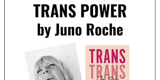 Author talk: Trans Power by Juno Roche