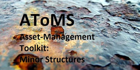 AToMS - Asset-Management Toolkit: Minor Structures - Foundation - One-day Course tickets