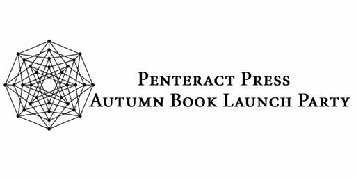 Penteract Press Autumn Book Launch Party