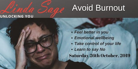 Avoid Burnout - Care for Yourself as Much as You Do for Others tickets