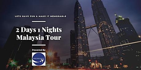 2D1N Malaysia Fun Family Tour tickets
