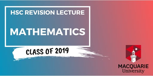 Mathematics - HSC Revision Lecture (Macquarie)