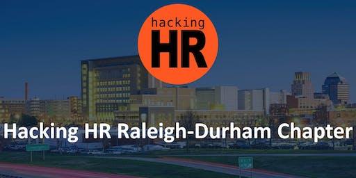 Hacking HR Raleigh - Durham Chapter Meetup 2