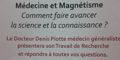 Médecine et Magnétisme comment faire avancer la science et la connaissance? billets