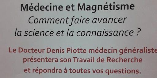 Médecine et Magnétisme comment faire avancer la science et la connaissance?