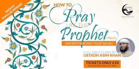 How to Pray like the Prophet - Bradford tickets