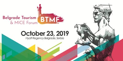 Belgrade Tourism & MICE Forum 2019