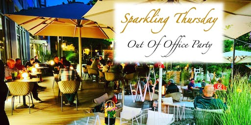 Sparkling Thursday - Out Of Office Party