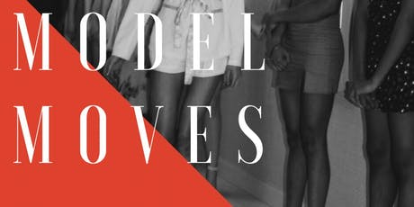 MODEL MOVES tickets