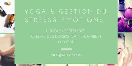 Atelier yoga et huiles essentielles pour la gestion des émotions tickets