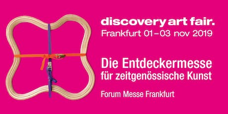 DISCOVERY ART FAIR Frankfurt Tickets