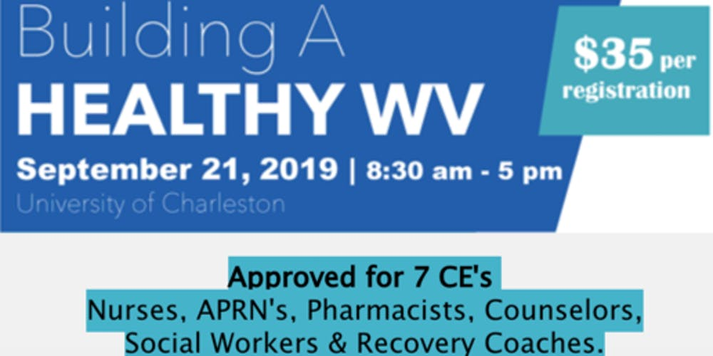 Copy of Building A Healthy WV Tickets, Sat, Sep 21, 2019 at