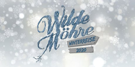 Wilde Möhre Winterreise Tickets
