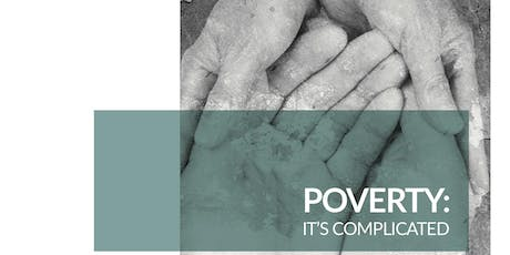 Poverty: It's Complicated! An Innovative Frameworks Approach tickets