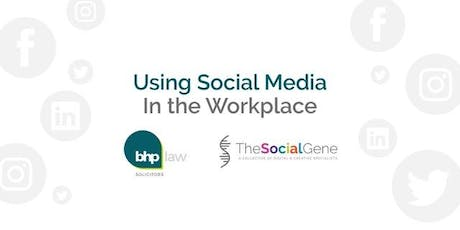 Using Social Media in the Workplace tickets