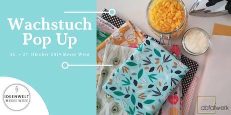 Wachstuch Pop Up @ Ideenwelt (Sonntag 27.10.) Tickets