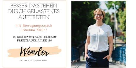 Besser dastehen durch gelassenes Auftreten - Bewegungscoach Johanna Miller Tickets