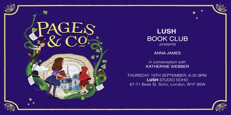 Lush Book Club Presents: Anna James in Conversation with Katherine Webber tickets