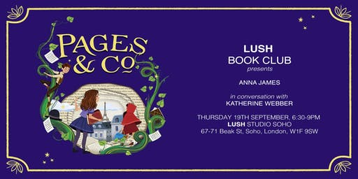 Lush Book Club Presents: Anna James in Conversation with Katherine Webber