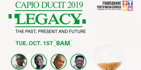 Capio Ducit (LEGACY - THE PAST, PRESENT AND FUTURE) tickets