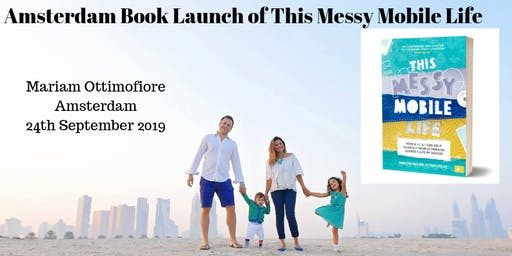 This Messy Mobile Life - Amsterdam Book Launch