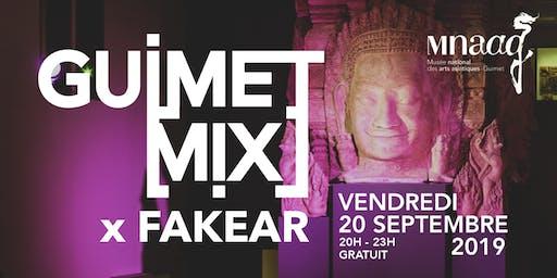Guimet [Mix] x Fakear